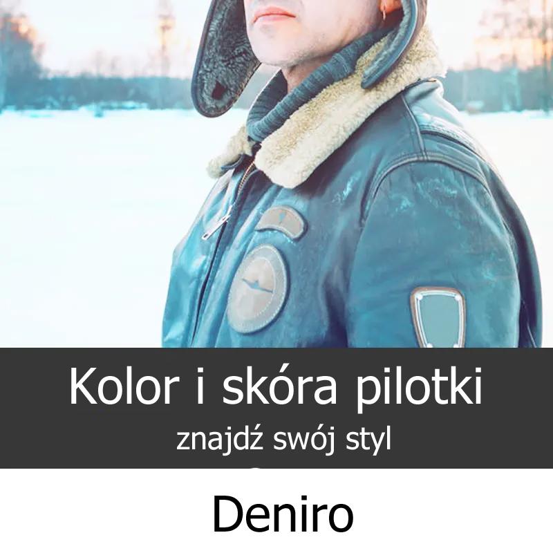 Kurtka pilotka rodzaje skóry skle Deniro